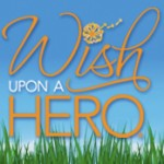 Website Spotlight – Wish Upon a Hero:  Granting Wishes For Everyday People