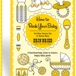 The Shower Gift I'm Giving: How to Rock Your Baby
