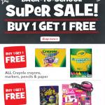 Buy 1 Get 1 Free Crayola & More: Big Back to School Sale ToysRUs.com