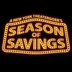 Awesome Discounts on Broadway Shows with SeasonofSavings.com