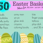 50 Non-Candy Easter Basket Ideas for ages 3-7