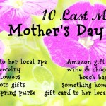 10 Last Minute Ideas for Mother's Day Gifts
