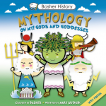 Basher History Books:  Funny & Educational Kids Books