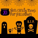 20 Ideas for Non-Candy Halloween Goodies