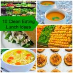 10 Easy Clean Food Lunch Ideas #CleanLiving #Whole30