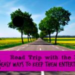 10 Easy Road Trip Activities for Kids