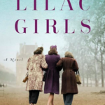 I Just Read My Favorite Book of 2016:  Lilac Girls