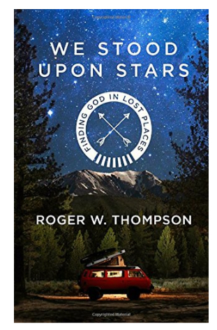We Stood Upon Stars Roger Thompsons