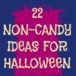 22 Non-Candy Halloween Ideas