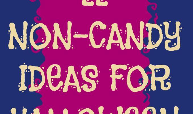 22 Non-Candy Halloween Ideas