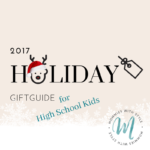Holiday Gift Guide: 10 Gifts for High Schoolers