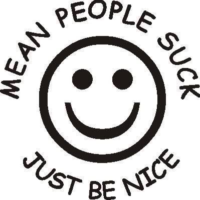 118f11b33201c5bdbcebcec59511bd0e--mean-people-suck-bumper-stickers
