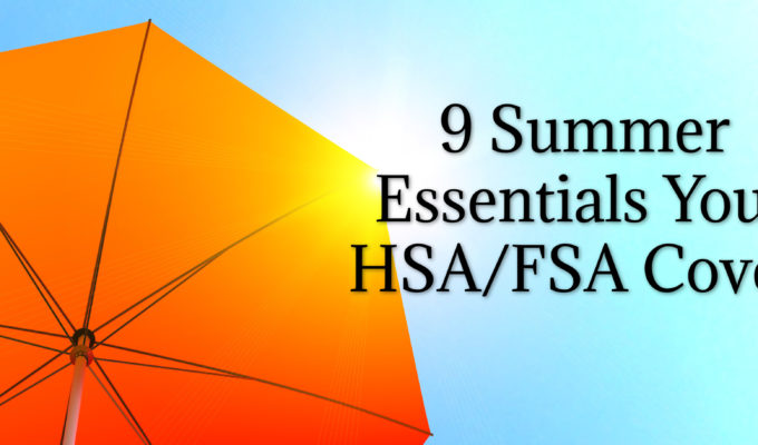 12 Summer Essentials Your HSA/FSA Covers